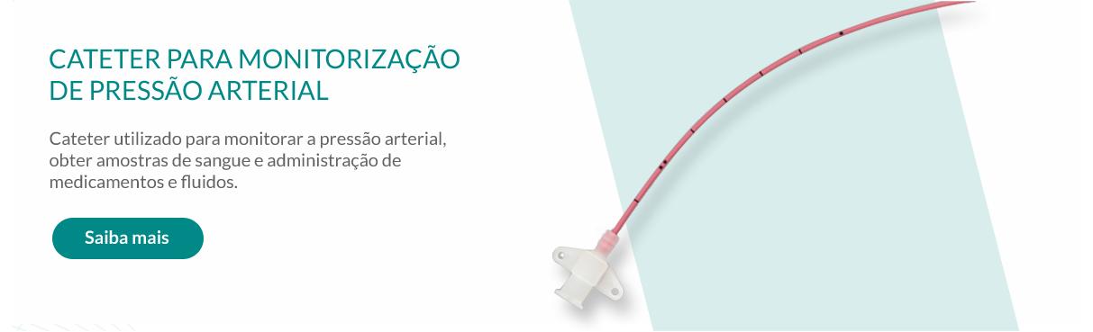 CATETER PARA MONITORIZAÇÃO DE PRESSÃO ARTERIAL